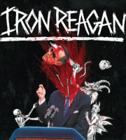 Iron Regan - The Tyranny Of Will