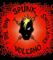"""Album Review: Spunk Volcano and The Eruptions – """"Injection"""""""